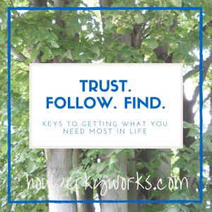 Trust. Follow. Find.